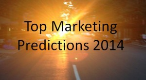 Top Marketing Predictions For 2014