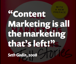 Content Marketing Is All The Marketing That's Left