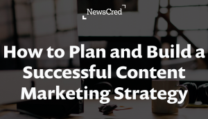 plan-build-successful-content-marketing-strategy