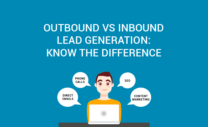 Outbound vs. Inbound Lead Generation