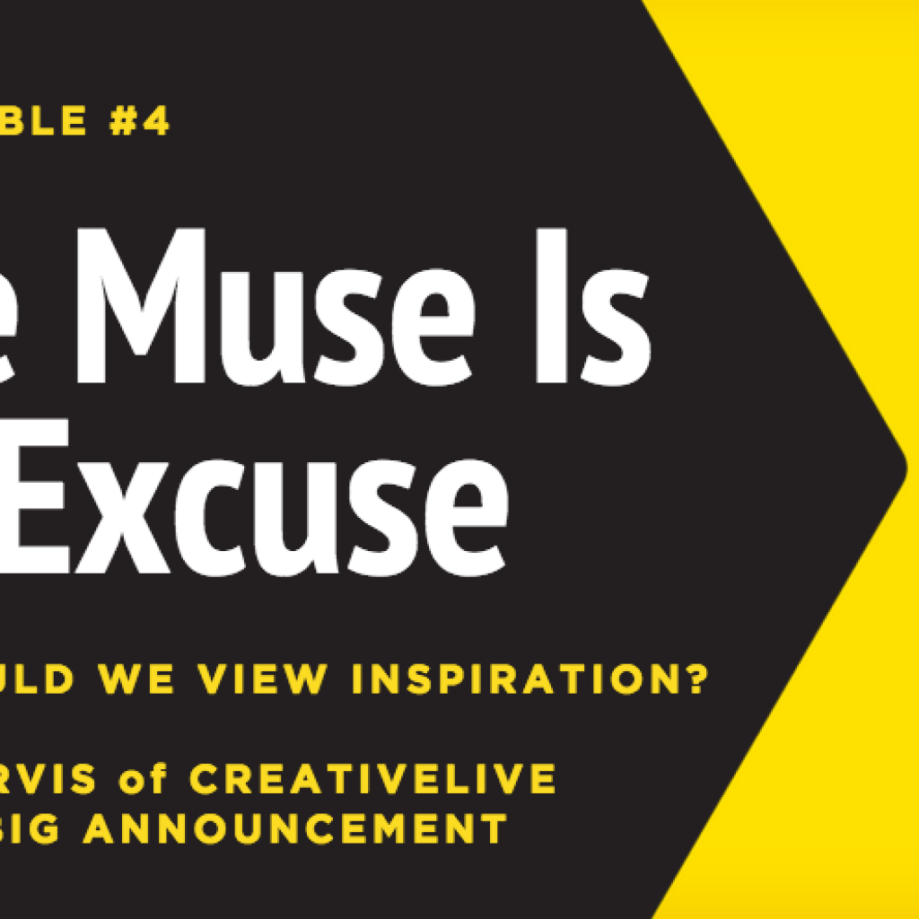 The Muse Is an Excuse [Unthinkable Podcast]