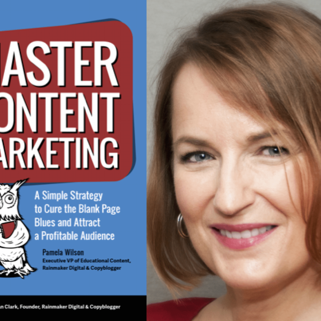 """Weekend Reading: """"Master Content Marketing"""" by Pamela Wilson"""