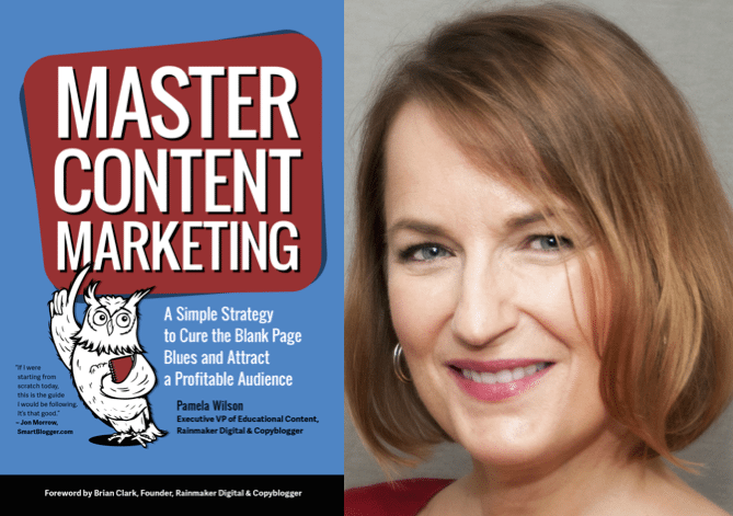"Weekend Reading: ""Master Content Marketing"" by Pamela Wilson"