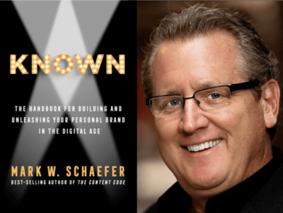 "Weekend Reading: ""KNOWN"" by Mark Schaefer"