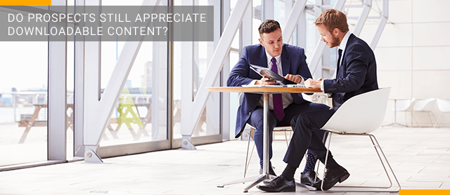 Do Prospects Still Appreciate Downloadable Content?