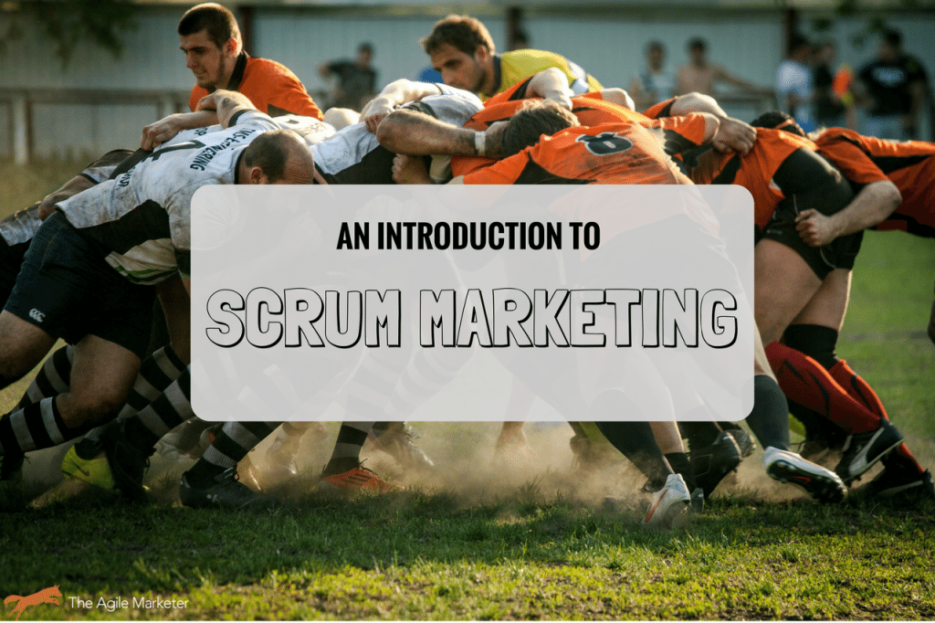 Using Scrum for Marketing: An In-Depth Introduction