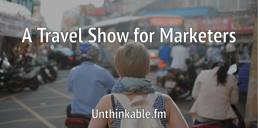 travel-show-for-marketers-unthinkable-1084x541