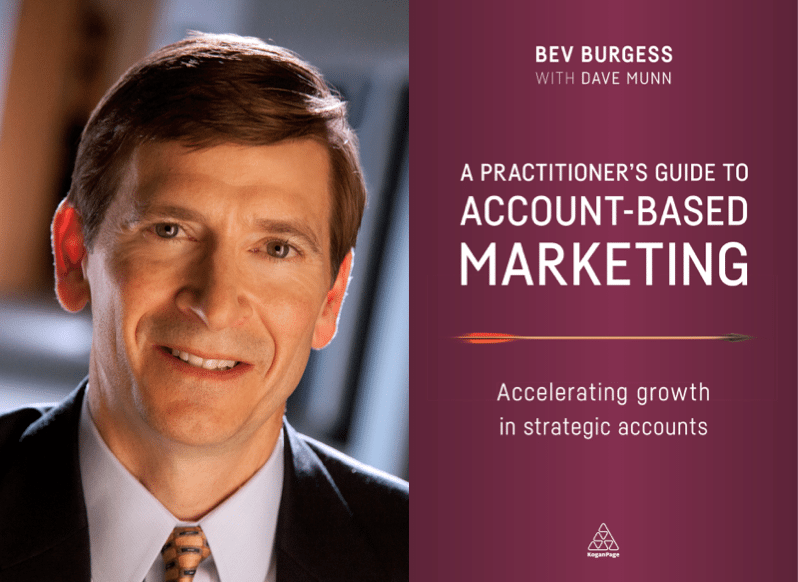 """Weekend Reading: """"A Practitioner's Guide to Account-Based Marketing"""" by Dave Munn and Bev Burgess"""