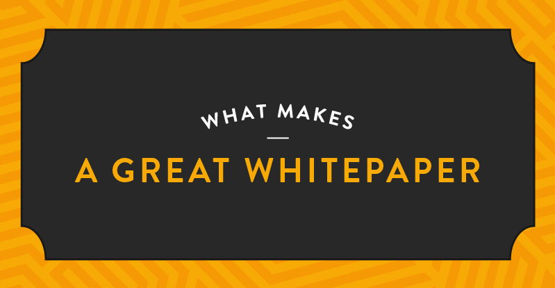 What Makes a Great Whitepaper?