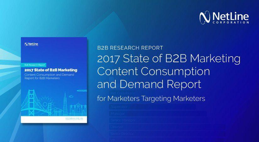NetLine 2017 B2B Marketing Research Report