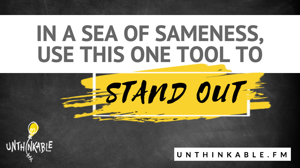 In a Sea of Sameness, Use This Tool to Stand Out