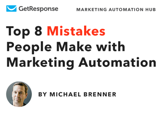 Top 8 Mistakes People Make with Marketing Automation
