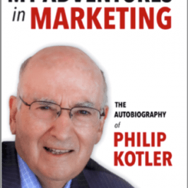 "Weekend Reading: ""My Adventures in Marketing"" by Philip Kotler"