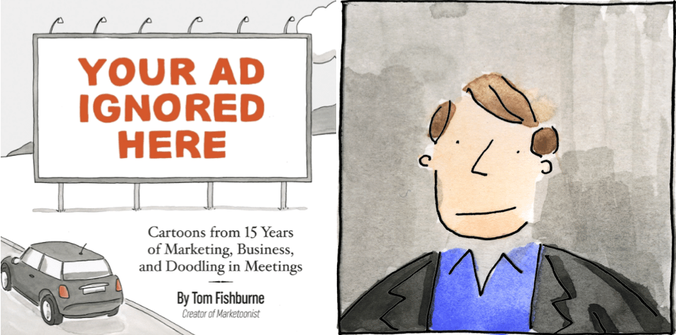 "Weekend Reading: ""Your Ad Ignored Here"" by Tom Fishburne"