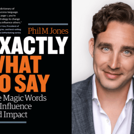 "Weekend Reading: ""Exactly What to Say"" by Phil M. Jones"