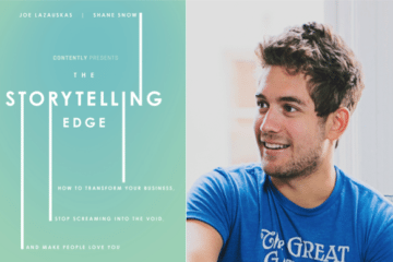 "Weekend Reading: ""The Story Telling Edge"" by Joe Lazauskas and Shane Snow"