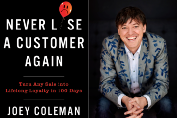 """Weekend Reading: """"Never Lose a Customer Again"""" by Joey Coleman"""
