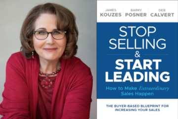 """Weekend Reading: """"Stop Selling and Start Leading"""" By Deb Calvert"""