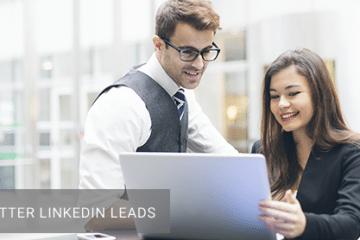 7 Tips for Better LinkedIn Leads