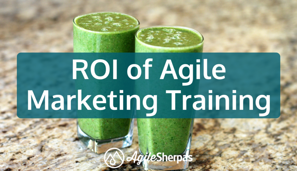 The ROI of Agile Marketing Training