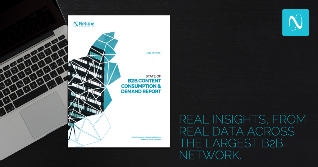 2018 State of B2B Content Consumption and Demand [Report]: Action-based Insights for B2B Marketers