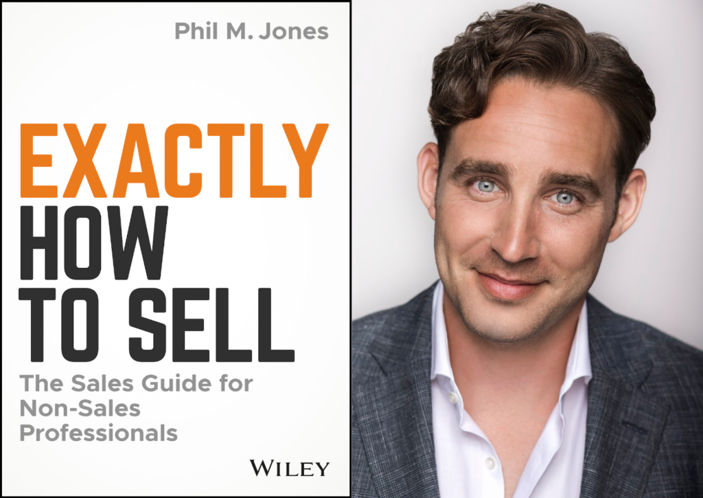 "Weekend Reading: ""Exactly How to Sell"" by Phil M. Jones"