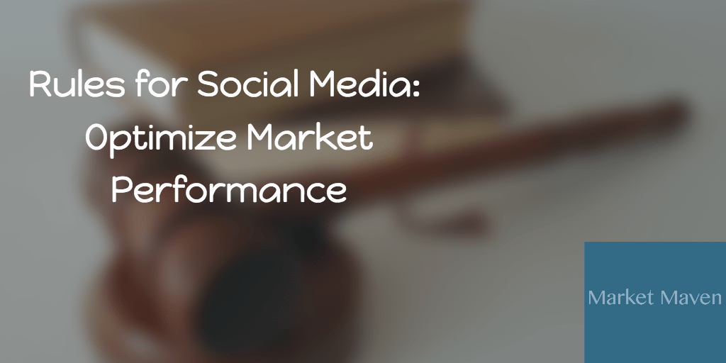 36 Rules for Social Media: Optimize your Digital Market Performance