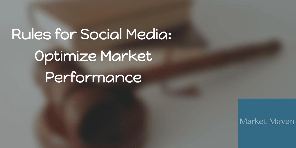 36 Rules for Social Media: Optimize your Digital Market Performance