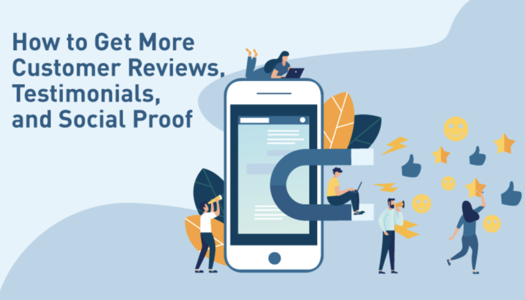 How to Get More Customer Reviews, Testimonials, and Social Proof [INFOGRAPHIC]