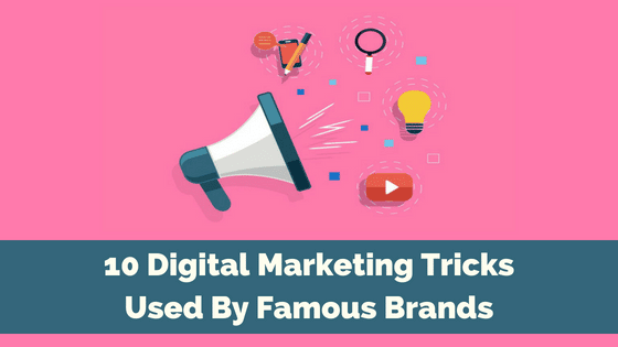 10 Digital Marketing Tips and Tricks from Top Brands