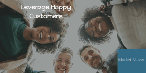 How to Leverage Happy Customers To Promote Your Brand