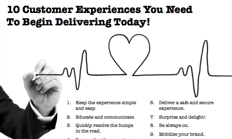 10 Customer Experiences You Need To Deliver Today