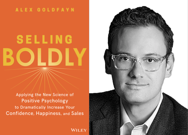 "Weekend Reading: ""Selling Boldly"" by Alex Goldfayn"