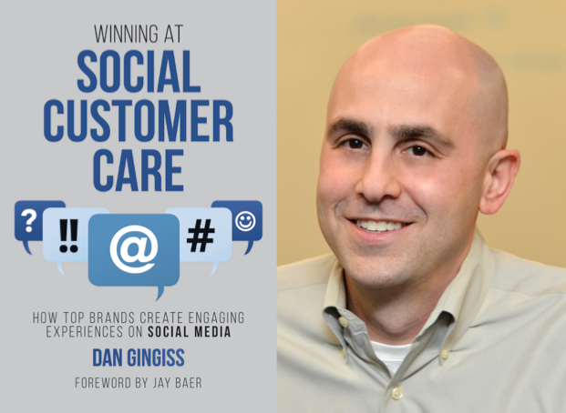 "Weekend Reading: ""Winning at Social Customer Care"" by Dan Gingiss"