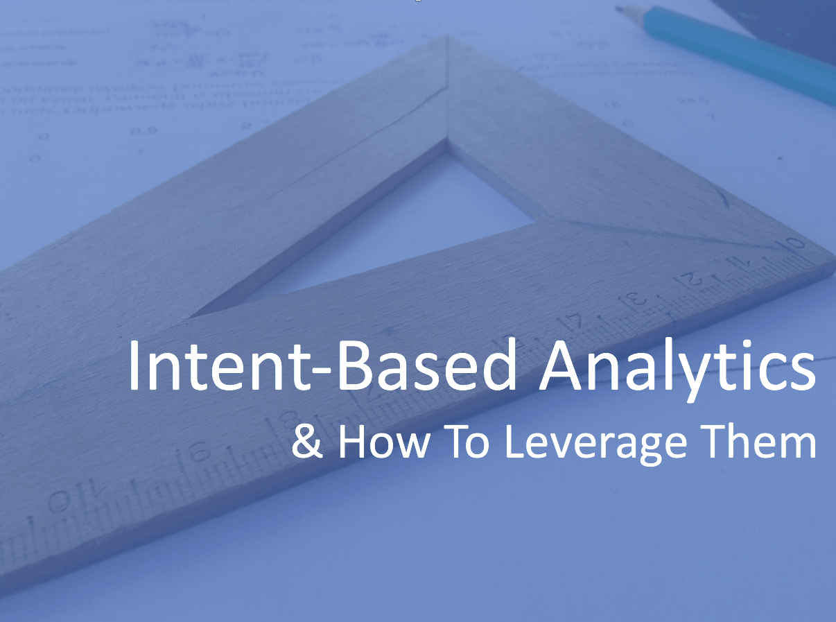 What Is Intent-Based Analytics And How To Leverage Them