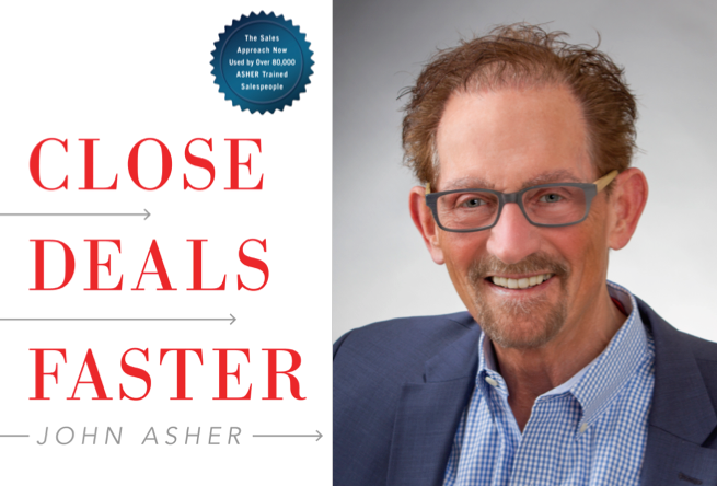 "Weekend Reading: ""Close Deals Faster"" by John Asher"