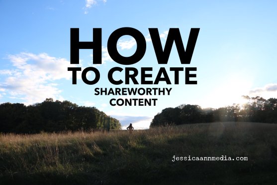 5 Steps To Create Shareworthy Content