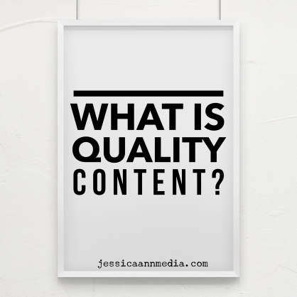 What Exactly Is Quality Content?