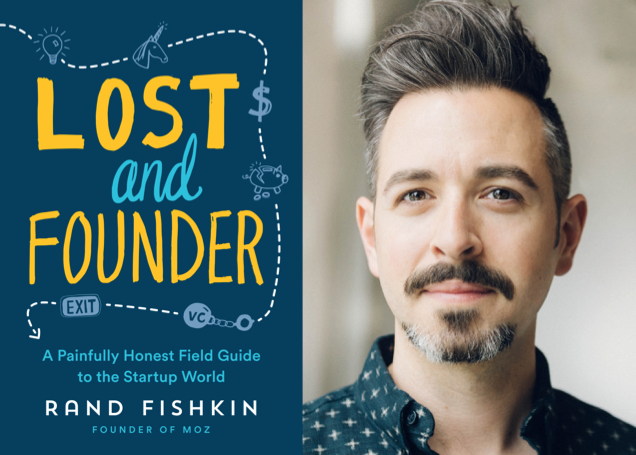 """Weekend Reading: """"Lost and Founder"""" by Rand Fishkin"""