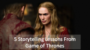 5 Brand Storytelling Lessons From Game of Thrones