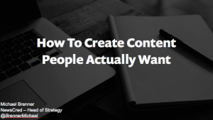 How To Make Content Real Good [Slides]