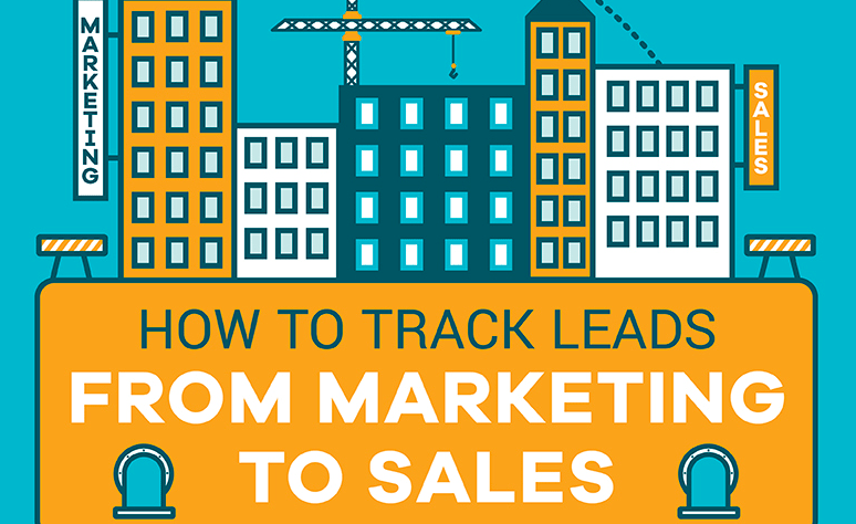 How To Track Leads From Marketing To Sales