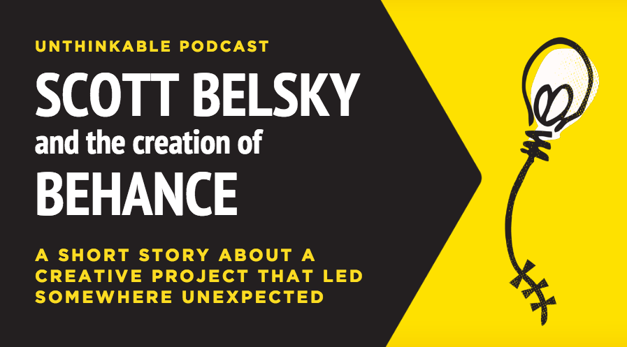 The Surprising Lesson from Scott Belsky's Creation of Behance, a Global Creative Community