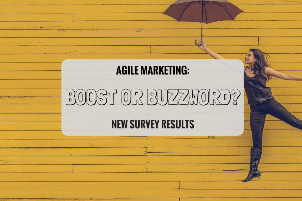 Is Agile Marketing a Productivity Booster or Buzzword?