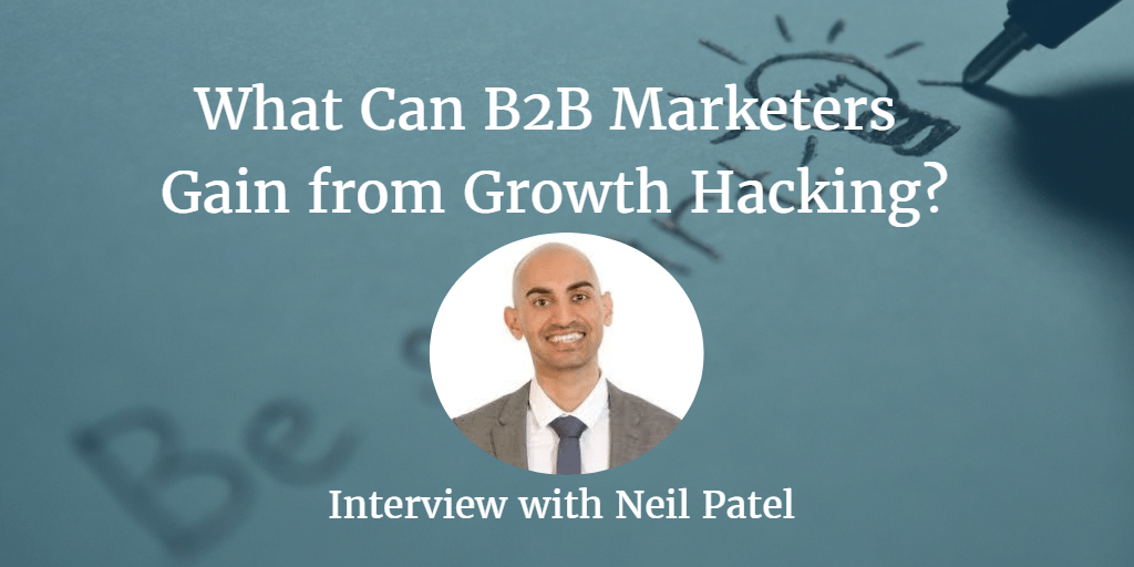 What Can B2B Marketers Gain from Growth Hacking? [Infographic]