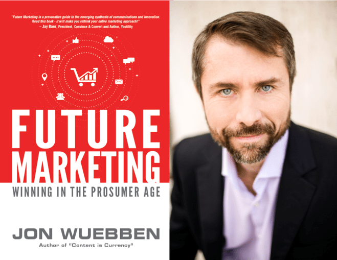 "Weekend Reading: ""Future Marketing"" by Jon Wuebben"