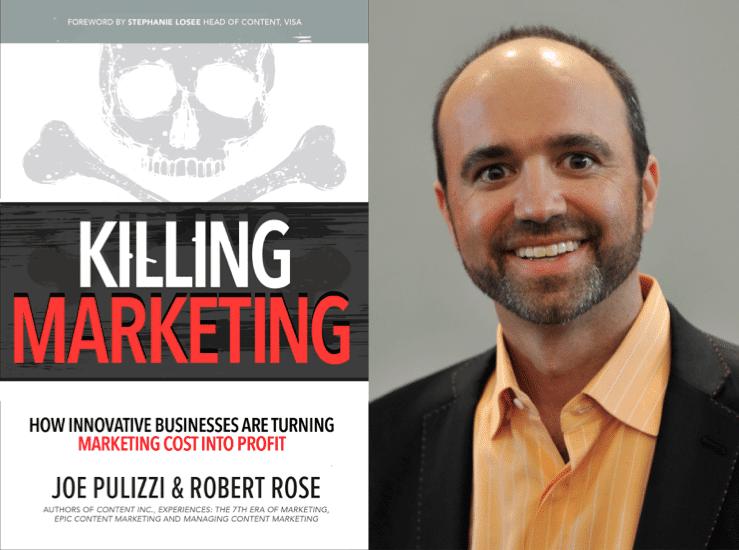 """Weekend Reading: """"Killing Marketing"""" by Joe Pulizzi"""