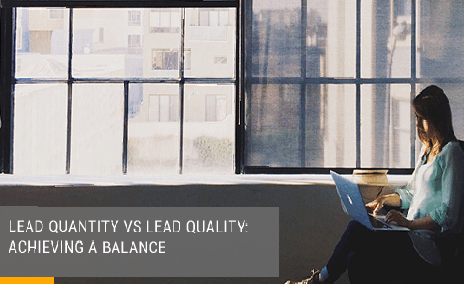 Lead Quantity vs Lead Quality: Achieving a Balance
