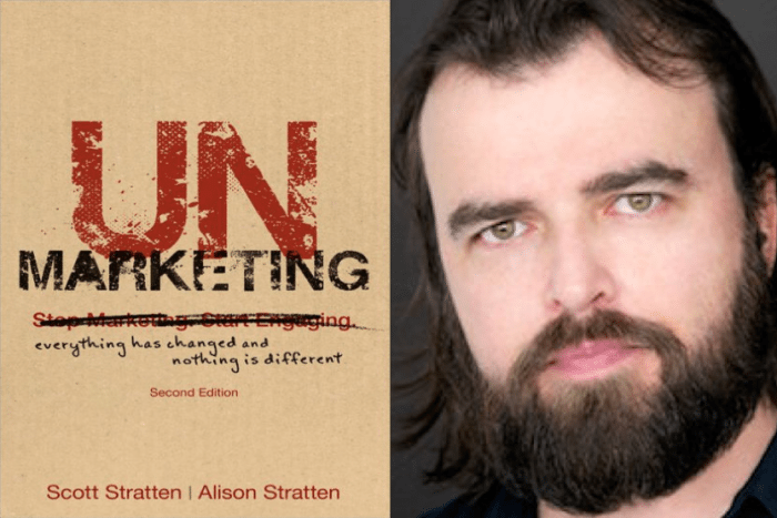 "Weekend Reading: ""UnMarketing"" (2nd Edition) by Scott Stratten"