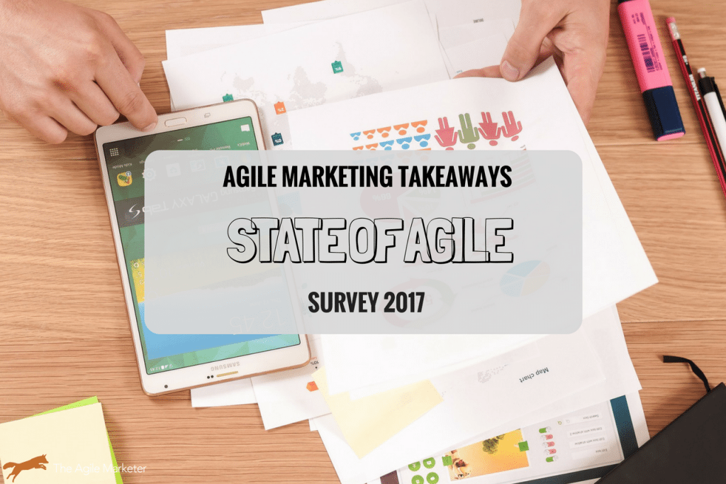 Agile Marketing Takeaways from the 2017 State of Agile Report